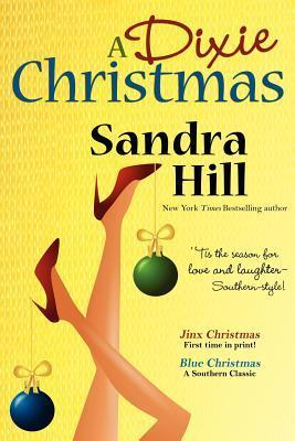 A Dixie Christmas by Sandra Hill
