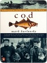 Cod: A Biography ...