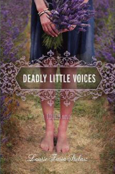 Download free Deadly Little Voices (Touch #4) by Laurie Faria Stolarz ePub