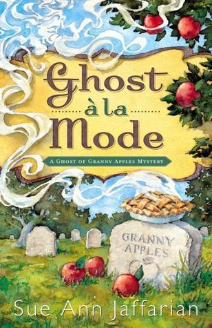 Ghost a la Mode by Sue Ann Jaffarian