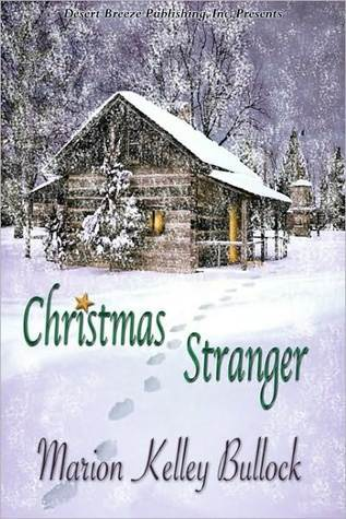 Christmas Stranger by Marion Kelley Bullock