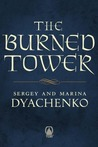 The Burned Tower by Maryna Dyachenko