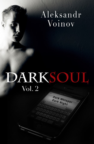 Dark Soul Vol. 2 by Aleksandr Voinov