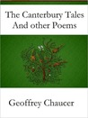 The Canterbury Tales and Other Poems [Illustrated]