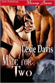 Made for Two by Lexie Davis
