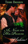 A Night for Her Pleasure (The Knights of Brittany, #1) (Harlequin Historical Undone!)
