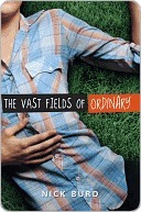 The Vast Fields of Ordinary by Nick Burd