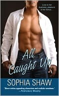 All Caught Up by Sophia Shaw