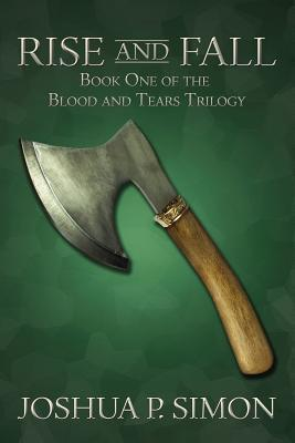 Rise and Fall (Blood and Tears, #1)