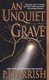 An Unquiet Grave (Louis Kincaid, #7) P.J. Parrish