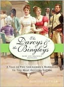 The Darcys &amp; the Bingleys by Marsha Altman
