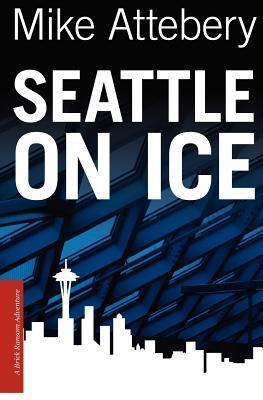 Seattle on Ice by Mike Attebery