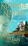 Enchanting the Lady (Relics of Merlin, #1)