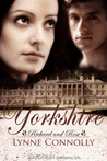 Yorkshire (Richard and Rose, #1)