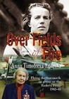 Over Fields Of Fire: Flying The Sturmovik In Action On The Eastern Front 1942 45 (Blue Jacket Bks)