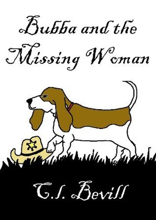 Bubba and the Missing Woman by C.L. Bevill