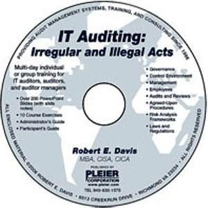 IT Auditing: Irregular and Illegal Acts Robert  E. Davis
