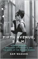 Fifth Avenue, 5 by Sam Wasson