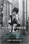 Fifth Avenue, 5:00 AM: Audrey Hepburn, Breakfast at Tiffany's, and The Dawn of the Modern Woman
