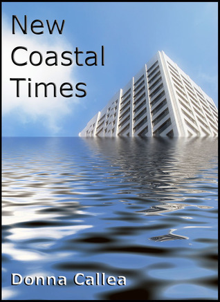 New Coastal Times by Donna Callea