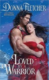 Loved By a Warrior (The Warrior King, #2)