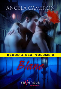 Blane (Blood and Sex #3)