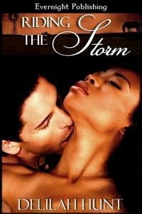 Riding the Storm by Delilah Hunt