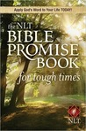 The NLT Bible Promise Book for Tough Times