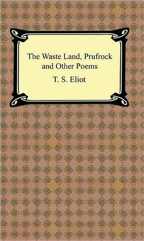 Read The Wasteland, Prufrock and Other Poems by T.S. Eliot FB2