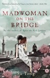 Mad Woman on the Bridge and Other Stories