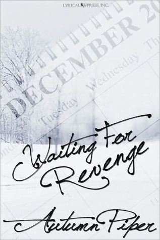 Waiting for Revenge by Autumn Piper