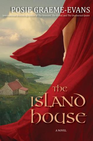 The Island House by Posie Graeme-Evans