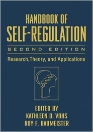 Handbook of Self-Regulation by Kathleen D. Vohs