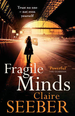 Fragile Minds by Claire Seeber