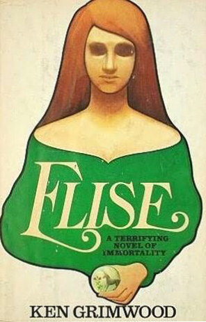 Elise by Ken Grimwood