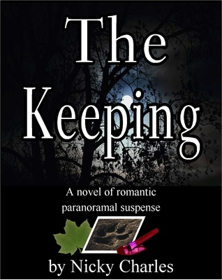 The Keeping (Law of the Lycans, #2)  by  Nicky Charles