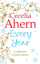 The Every Year Collection Cecelia Ahern epub download and pdf download