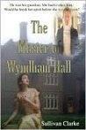 The Master of Wyndham Hall