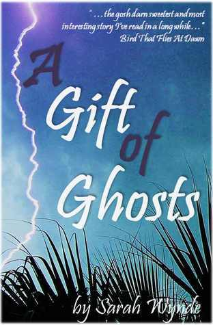 A Gift of Ghosts (Tassamara, #1)