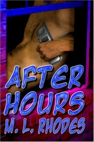 After Hours by M.L. Rhodes