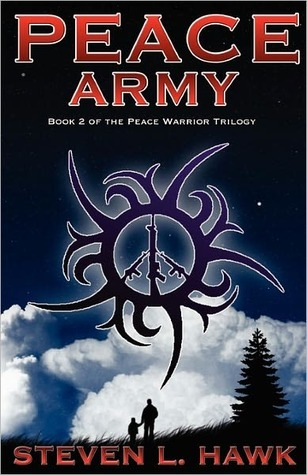 Peace Army by Steven L. Hawk