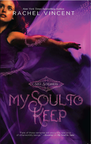 My Soul to Keep by Rachel Vincent
