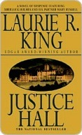 Justice Hall by Laurie R. King