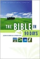 The Bible in 90 Days: Cover to Cover in 12 Pages a Day (The Bible in 90 Days)