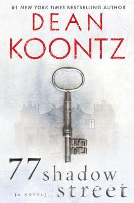 77 Shadow Street by Dean Koontz