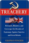 Treachery: Betrayals, Blunders & Cover-ups: Six Decades of Espionage Against America & Great Britain