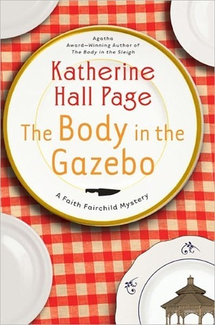 The Body in the Gazebo by Katherine Hall Page