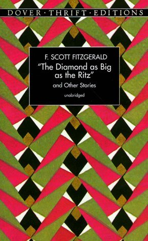The Diamond as Big as the Ritz and other stories (Dover Thrift Editions)