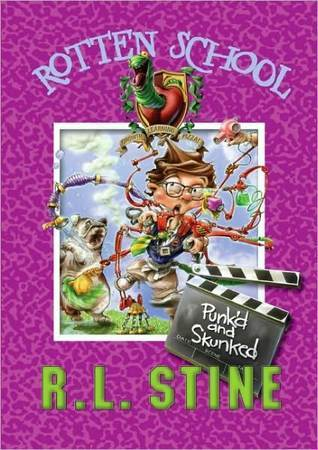 Punk'd and Skunked by R.L. Stine
