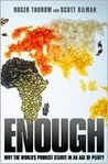 Enough: Why the W...